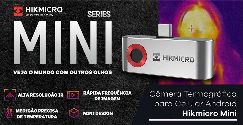 Câmeras Termográficas Hikmicro